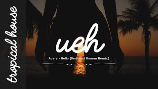 Adele - Hello (Redhead Roman Remix)