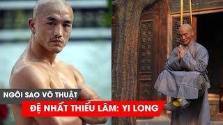 Đệ nhất cao thủ Thiếu Lâm Yi Long - Gã du mục gặp thời của võ thuật Trung Quốc