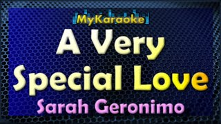 A Very Special Love - Karaoke version in the style of Sarah Geronimo