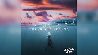 Скачать Round And Around Kolohe Kai