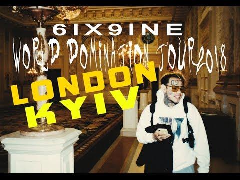 6IX9INE - WORLD DOMINATION TOUR pt.1