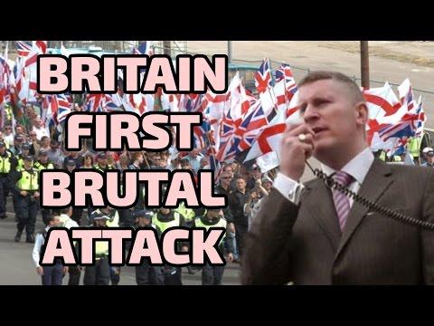BRITAIN FIRST ATTACK BRITISH NATIONALS!