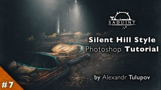 # 7 Saduint | Silent Hill Style | Photoshop Tutorial