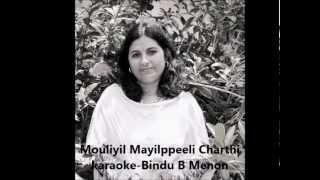 Mouliyil Mayilppeeli, Karaoke, Bindu B Menon