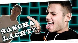 SASCHA LACHT?! | #unsympathisch