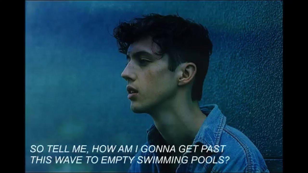 Troye Sivan Swimming Pools Lyrics Audio Youtube
