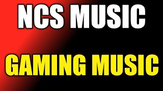 NCS Gaming Mix |All NoCopyrightSounds Releases2015