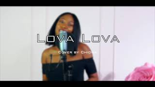 Tiwa Savage ft Duncan Mighty - Lova Lova ( Cover by Chioma)