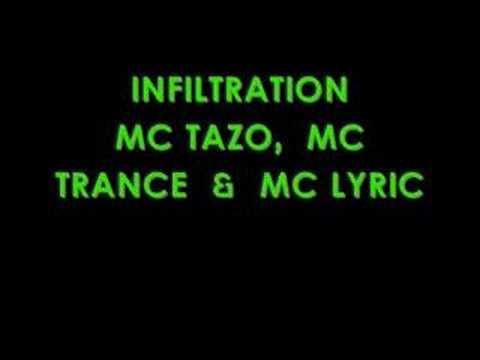 Infiltration - Mc's Tazo, Trance & Lyric