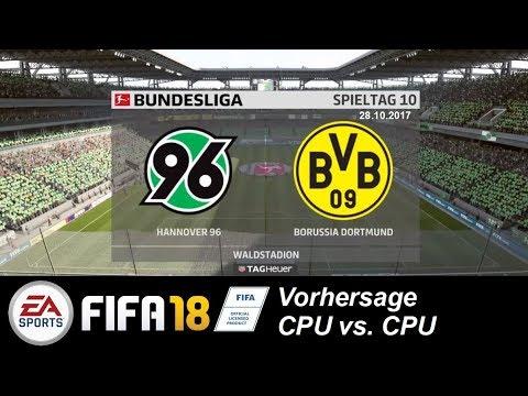 FIFA18 Bundesliga 17/18 Vorhersage (10. Spieltag): Hannover 96 gg BVB (CPU vs. CPU)
