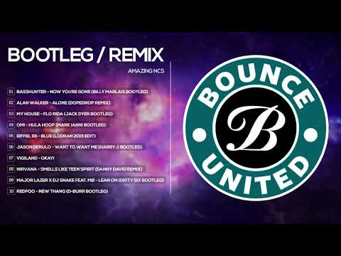Top 10 Bounce United - Best of Bounce United - Bootleg/Remixes of Popular Songs | Melbourne Bounce
