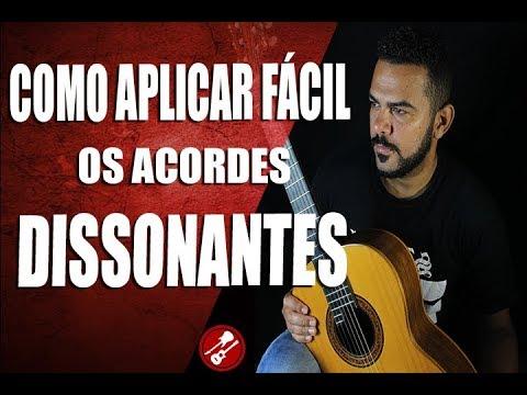 COMO APLICAR OS ACORDES DISSONANTES EM QUALQUER MUSICA
