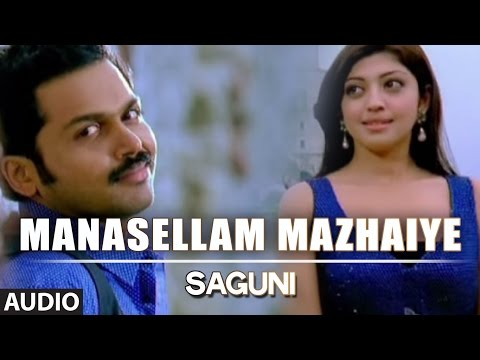 Manasellam Mazhaiye Full Audio Song  Saguni  Sonu Nigam, Saindhavi