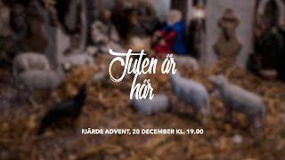 """""""Julen är här"""" - Fjärde adventsgudstjänst"""