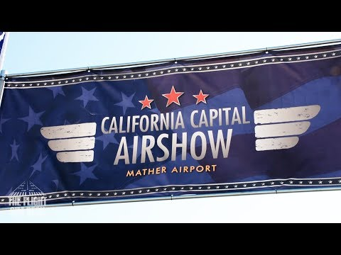 VLOG 07 | The 2017 California Capital Airshow