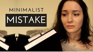 I FAILED AT MINIMALISM | MINIMALIST MISTAKES
