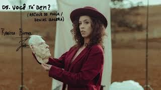 Você tá bem? - Rhaissa Bittar - álbum João