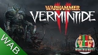 Warhammer Vermintide 2 - Is it Worthabuy?