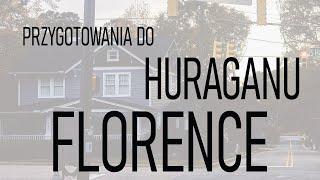 PRZYGOTOWANIA DO HURAGANU FLORENCE