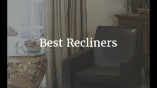 Top 5 Best Recliners 2018