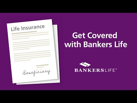 Why You Need A Life Insurance Beneficiary | Bankers Life