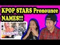 Kpop Stars Pronounce Western Female Names Reaction