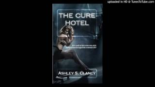 The Cure Hotel - Audio Trailer