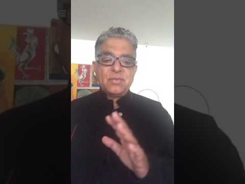 How has my life evolved as a result of spiritual practice? Deepak Chopra, MD