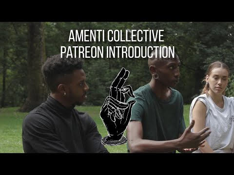 Amenti Collective - Patreon Introduction