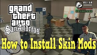 GTA SA Tutorial - How to Install Custom Skin Mods! HD