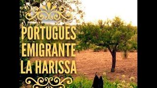 La Harissa - PortuguÊs Emigrante  ( Audio - Lyrics )