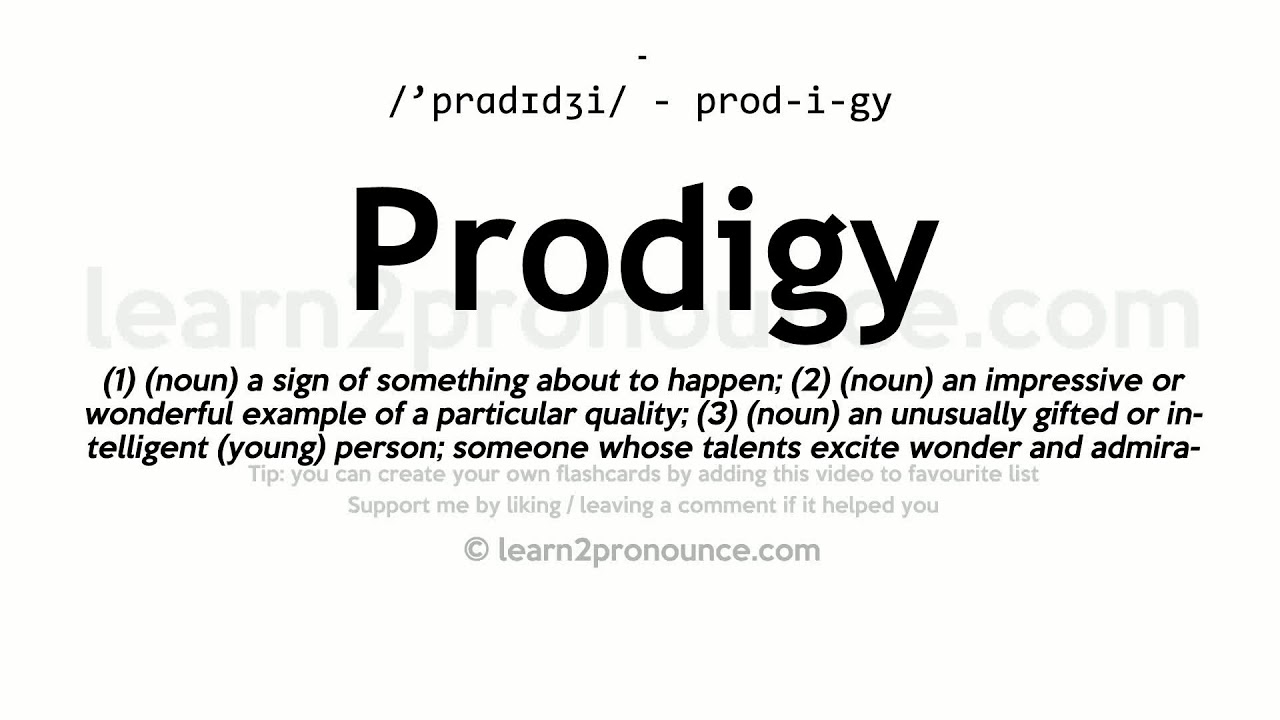 Prodigy pronunciation and definition