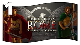 Let's Play Hegemony Rome - The Rise of Caesar | Gettin' started | Part 1 | PC/STEAM/ENGLISH