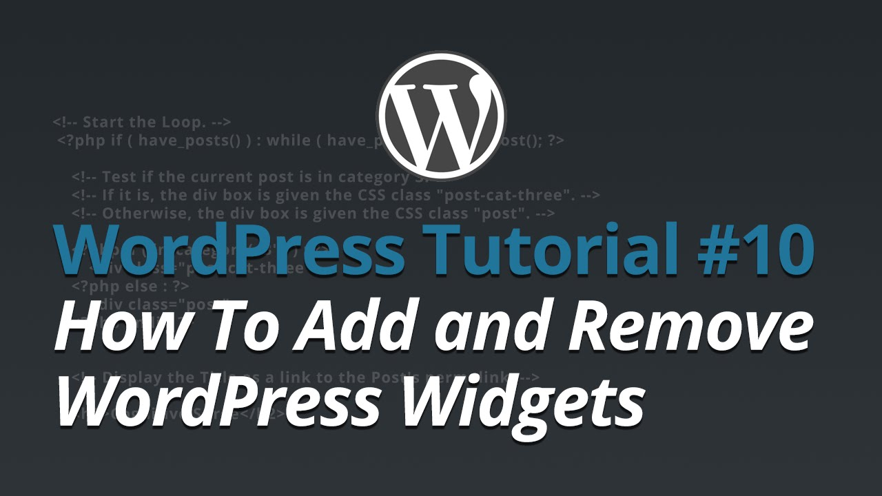 WordPress Tutorial - #10 - How To Add and Remove WordPress Widgets