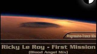 Ricky Le Roy - First Mission