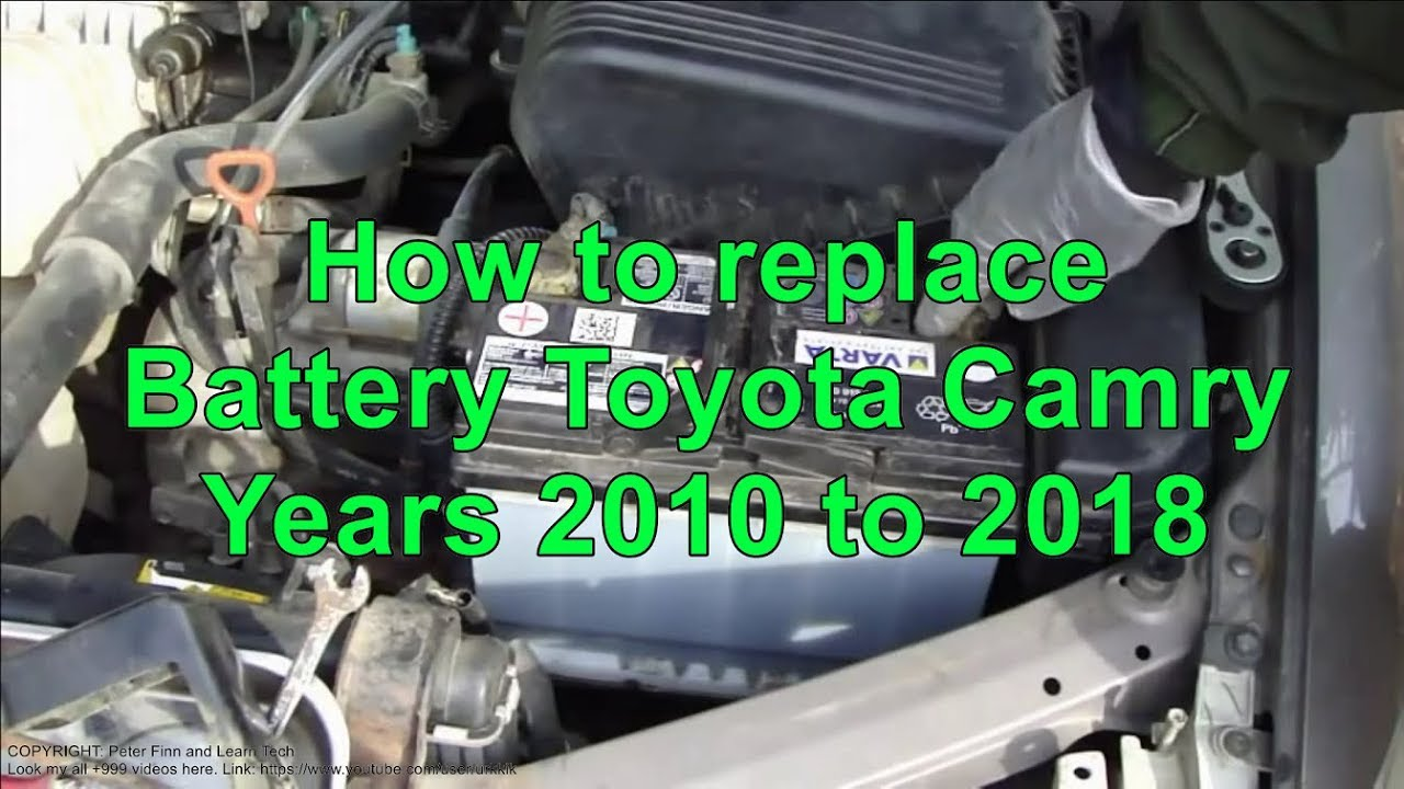 How to replace Battery Toyota Camry Years 2010 to 2018  YouTube