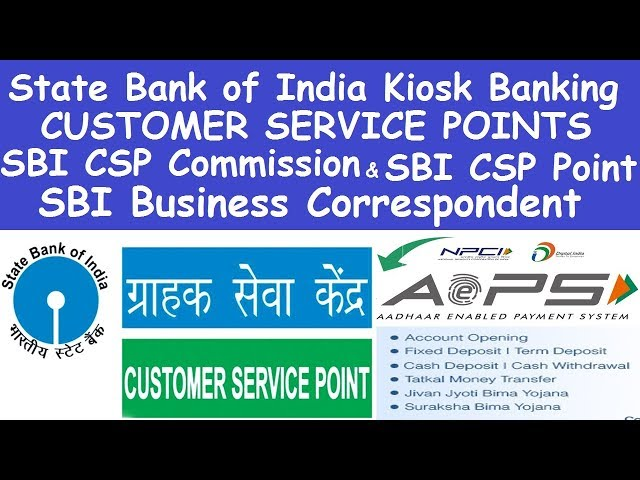 State Bank of India Kiosk Banking l STATE BANK OF INDIA CUSTOMER SERVICE POINTS l SBI CSP Bank