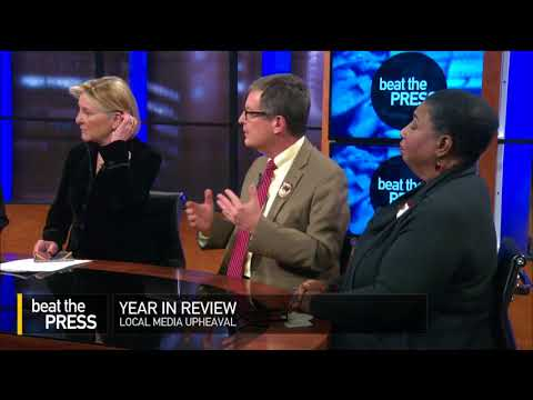 Beat the Press Year in Review: Local Media Upheaval