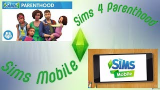 Sims Mobile & Sims 4 Parenthood Game Pack First Look
