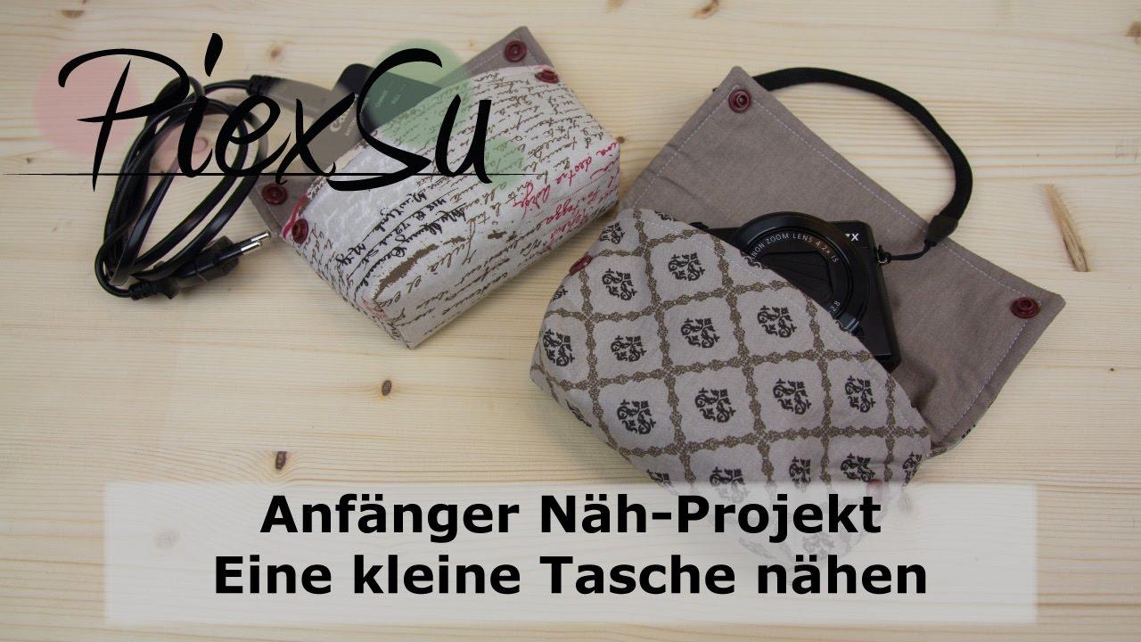 Nähanleitung - Anfänger Näh Projekt - Eine kleine Tasche nähen ...