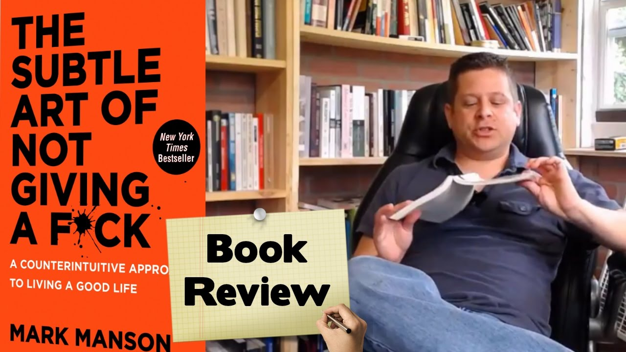 The Subtle Art Of Not Giving A F*ck Mark Manson Audiobook Review - YouTube