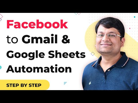How to Integrate Facebook Lead Ads to Gmail and Google Sheets