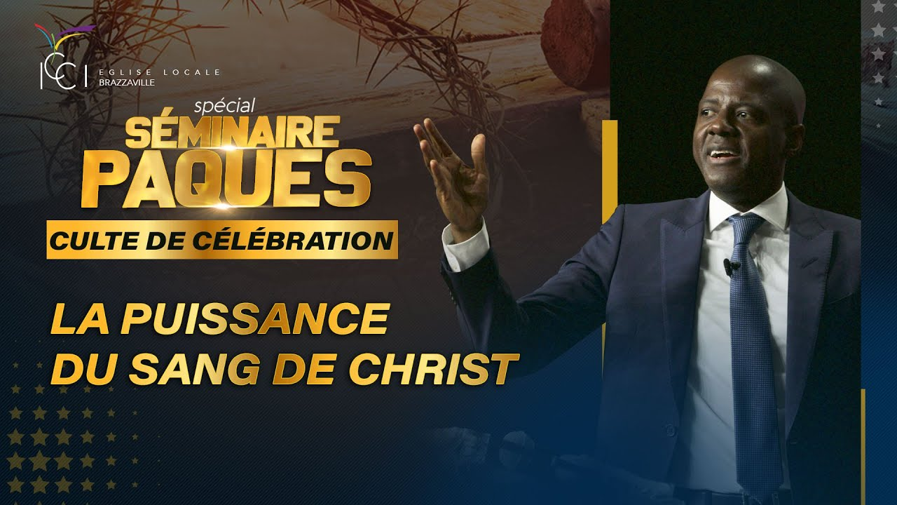 Download LA PUISSANCE DU SANG DE CHRIST | Pasteur Yves CASTANOU | CULTE DE PÂQUES 2021