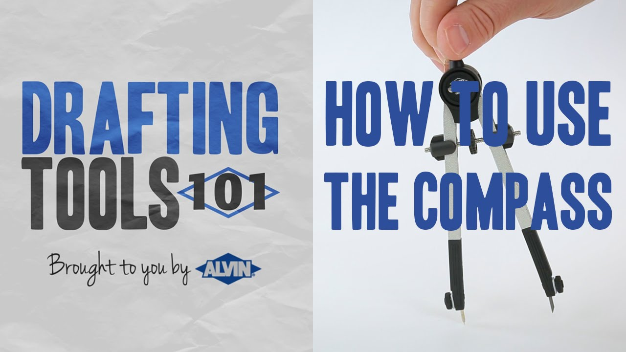 Drafting Tools 101 - Learn How to Use the Compass - YouTube