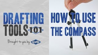 Drafting Tools 101 - Learn How to Use the Compass