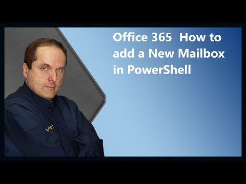 Office 365  How To Add A New Mailbox In PowerShell