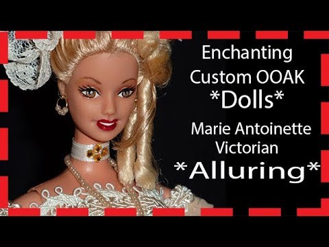Unbelievably Gorgeous OOAK Custom Art Doll Repaints Remake Rococo Baroque Victorian