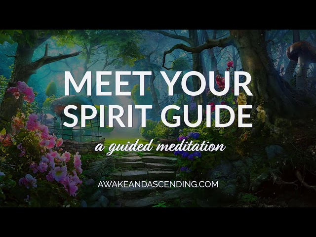 Meet your spirit guide meditation - A guided meditation for meeting your spirit guides.