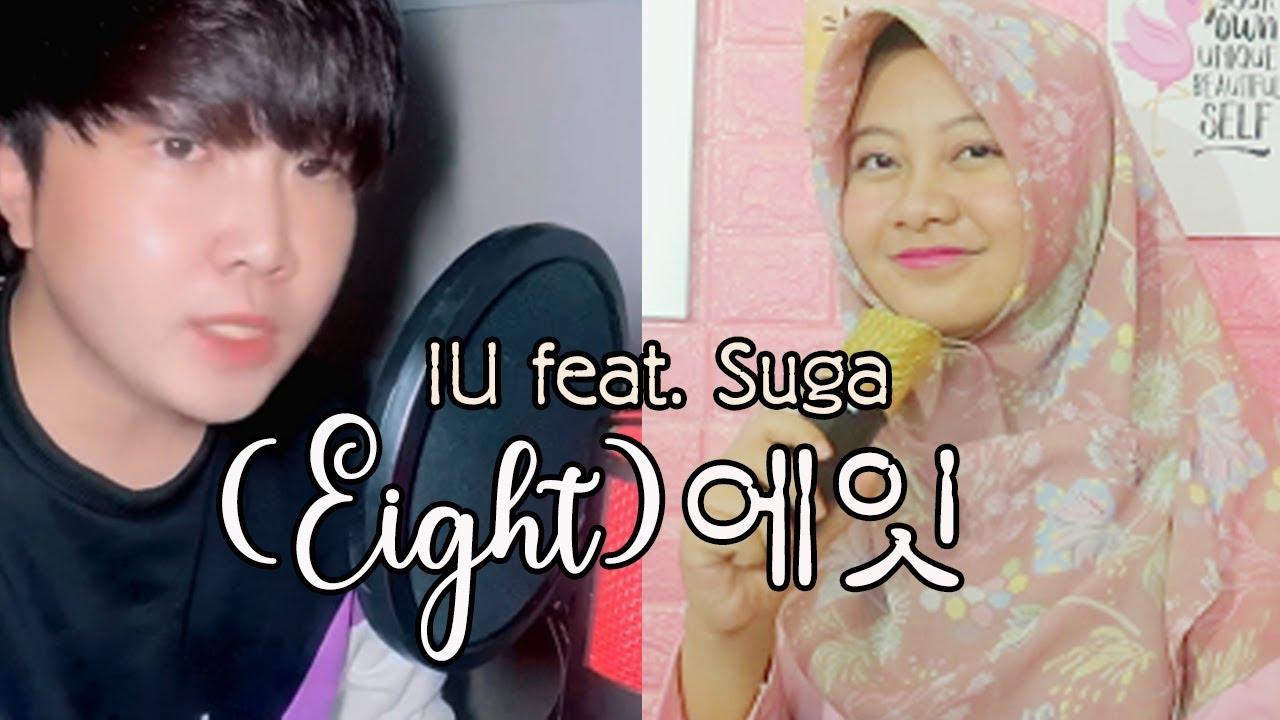 Eight (에잇) - IU (아이유) Feat. Suga (Cover by Adinda Negara feat. K1mchi Boi)