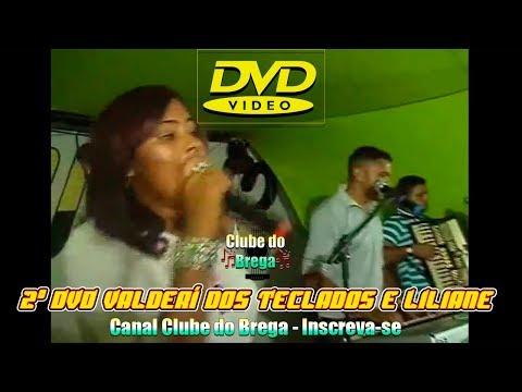 2º DVD Valderi dos Teclados e Liliane - Um Show de Brega Ao vivo
